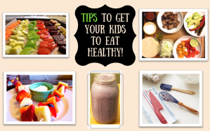 Tips-to-get-your-kids-to-eat-healthy